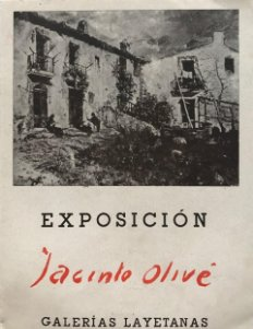 1942 Exposición Jacinto Olivé. Galerías Layetanas