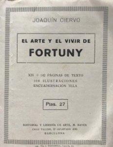 El arte y el vivir de Fortuny. Joaquín Ciervo