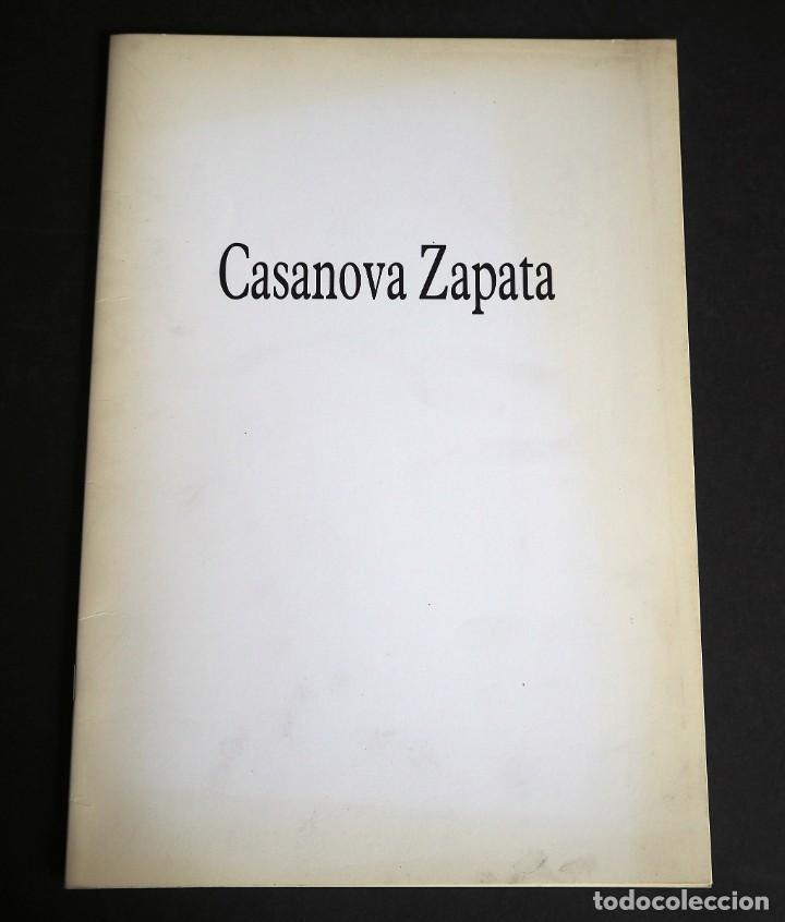 CASANOVA ZAPATA. CATALOGO EXPOSICION GALERIA RAYUELA. DICIEMBRE 1992. (Arte - Catálogos)