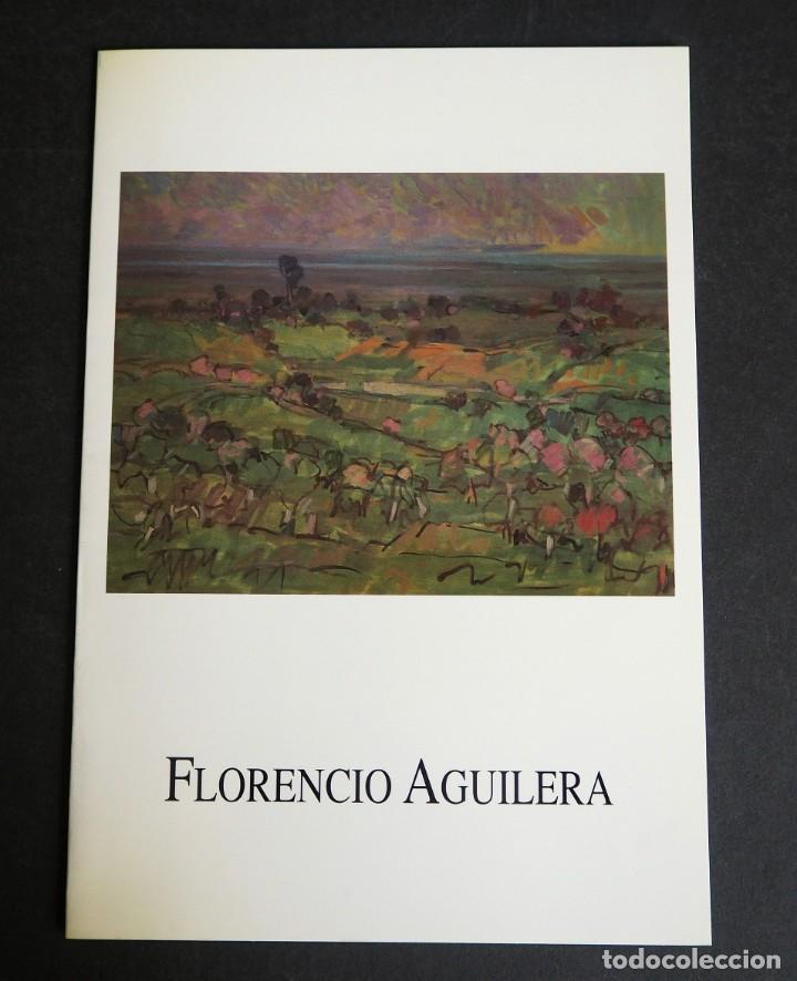 FLORENCIO AGUILERA. CATALOGO. GALERIA KREISLER. MAYO 1994. (Arte - Catálogos)