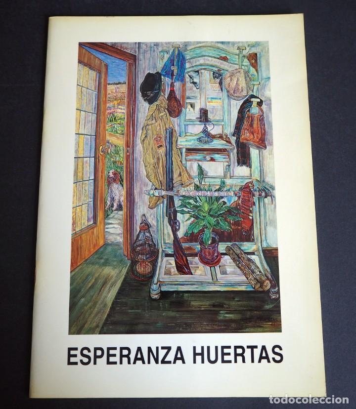 ESPERANZA HUERTAS. CATALOGO. GALERIA ESPALTER MAJADAHONDA. 1992. (Arte - Catálogos)