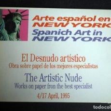 Arte: ARTE ESPAÑOL EN NUEVA YORK. CATALOGO. GOYA ART GALLERY. ABRIL 1995.. Lote 153844750