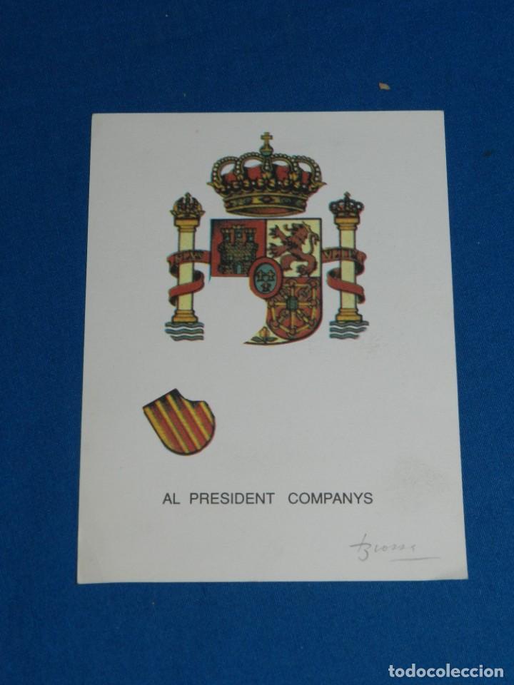 (M) JOAN BROSSA - AL PRESIDENT COMPANYS , FIRMA ORIGINAL A LAPIZ, EDICION DE 200 EJEMPLARES (Arte - Catálogos)