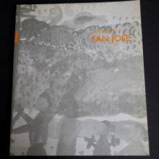 Arte: FRANCISCO SAN JOSE. CATALOGO. GALERIA ANGELES PENCHE.DIBUJOS Y ACUARELAS. 1998.. Lote 249488915