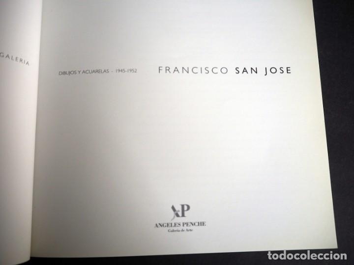 Arte: FRANCISCO SAN JOSE. CATALOGO. GALERIA ANGELES PENCHE.DIBUJOS Y ACUARELAS. 1998. - Foto 4 - 249488915