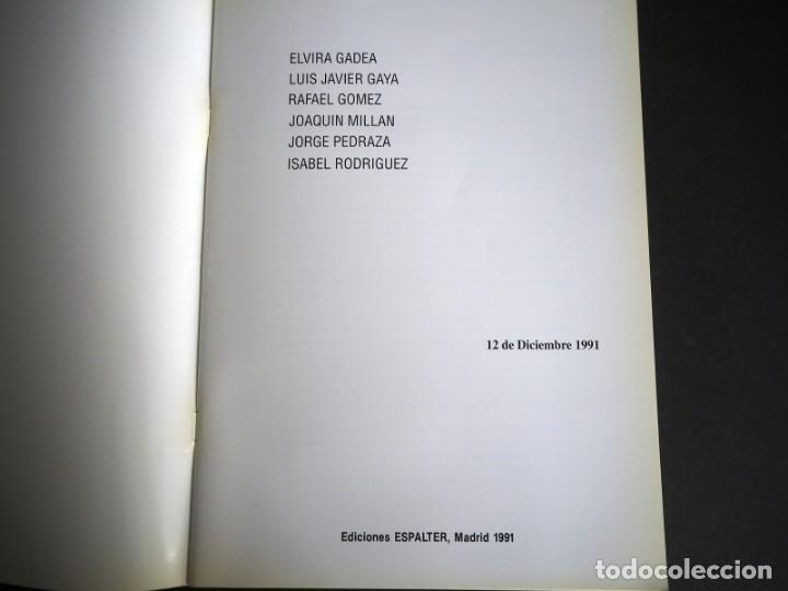 Arte: NUEVAS GENERACIONES. 6 DE LOS 60. CATALOGO GALERIA ESPALTER. DICIEMBRE 1991. - Foto 2 - 153936778