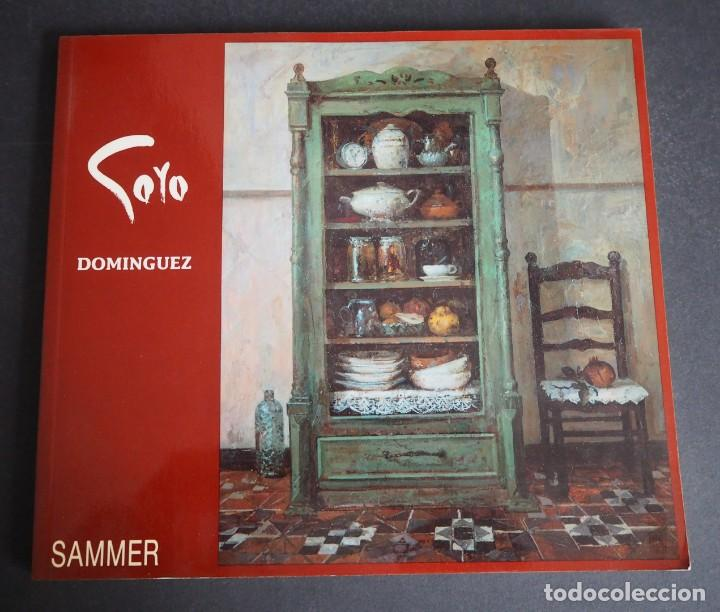GOYO DOMINGUEZ. CATALOGO OBRA PICTORICA. EDITORIAL SAMMER. (Arte - Catálogos)