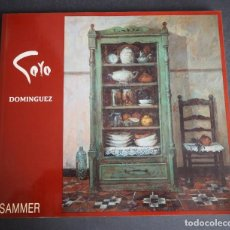 Arte: GOYO DOMINGUEZ. CATALOGO OBRA PICTORICA. EDITORIAL SAMMER.. Lote 153945238
