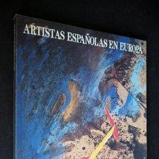 Arte: ARTISTAS ESPAÑOLAS EN EUROPA. 1989. REALIZACIÓN: PILAR MIRO.. Lote 154620142