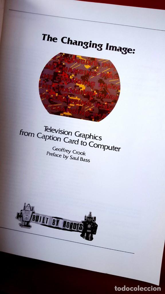 Arte: TELEVISIÓN GRÁFICOS - THE CHANGING IMAGE - CATÁLOGO DE GEOFFREY CROOK - 1986 - Foto 2 - 154746286