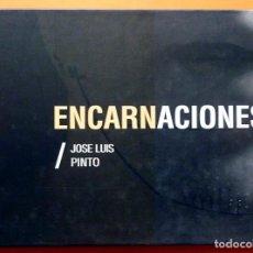 Arte: JOSÉ LUIS PINTO: ENCARNACIONES - CATÁLOGO DE EXPOSICIÓN - MUSEO DA2 - 2011 - NUEVO. Lote 155541690