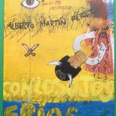 Arte: ALBERTO MARTÍN PÉREZ: CON LOS OJOS FRÍOS - CATÁLOGO DE EXPOSICIÓN - MUSEO DA2 - 2004 - NUEVO. Lote 155542610