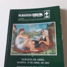 Arte: SUBASTAS BROK ARTE JOYERIA 2005 PINTURA. Lote 155759890