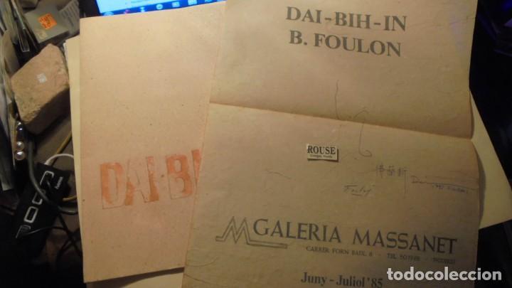 CARTEL CON DIBUJO Y DEDICATORIA + CATALOGO DAI-BIH.IN - B. FOULON 1985 CARTEL GALERIA MASSANET 1985 (Arte - Catálogos)