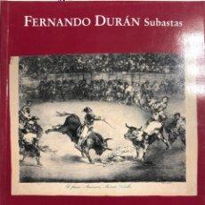 Arte: SUBASTA DE SAN ISIDRO. FERNANDO DURAN. 13 Y 14 DE MAYO DE 2002. Lote 156053890