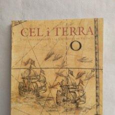 Arte: CEL I TERRA. L'ART DELS CARTÒGRAFS A LA UNIVERSITAT DE VALÈNCIA. Lote 156611010