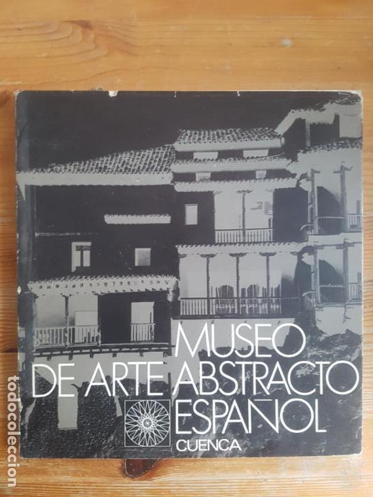 MUSEO DE ARTE ABSTRACTO ESPAÑOL. CUENCA. FIRMA DE UNO DE LOS PROMOTRES. 1969 SIN PAGINAR (Arte - Catálogos)
