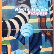 Arte: ÁLVARO TRUGEDA: DIÁSPORA - CATÁLOGO DE EXPOSICIÓN - MUSEO DA2 - 2007 -NUEVO. Lote 156737858