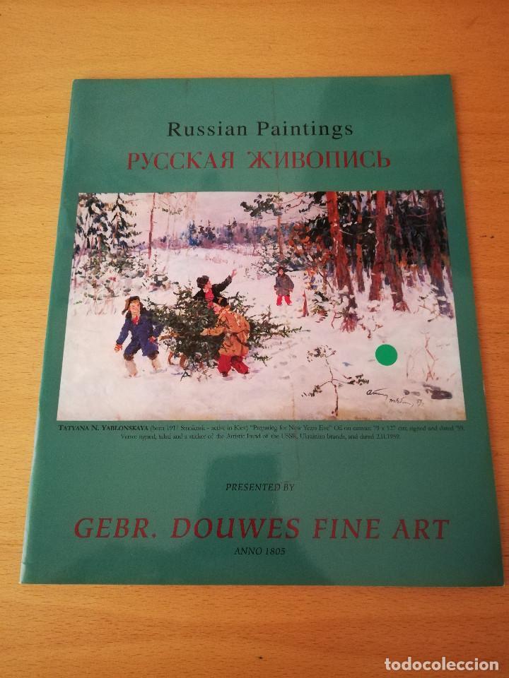 RUSSIAN PAINTINGS (PRESENTED BY GEBR. DOUWES FINE ART) (Arte - Catálogos)