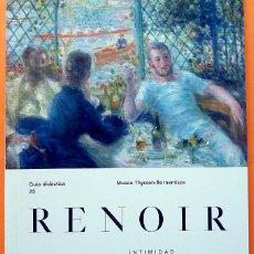 Arte: RENOIR: INTIMIDAD - GUÍA DIDACTICA Nº 25 - MUSEO THYSSEN - 2016 - NUEVO. Lote 156920718