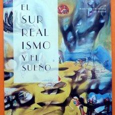Arte: EL SURREALISMO Y EL SUEÑO - GUÍA DIDACTICA Nº 19 - MUSEO THYSSEN - 2013 - NUEVO. Lote 156920982