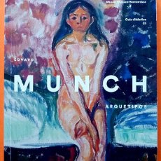 Arte: EDVARD MUNCH: ARQUETIPOS - GUÍA DIDACTICA Nº 23 - MUSEO THYSSEN - 2015 - NUEVO. Lote 156921186
