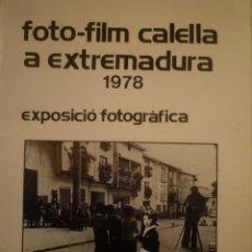 Arte: FOTOGRAFÍA. FOTO-FILM CALELLA A EXTREMADURA. 1978.. Lote 157961614