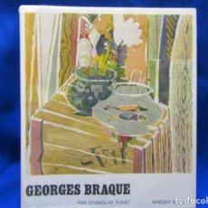 Arte: GEORGES BRAQUE POR STANISLAS FUMET. Lote 158026178