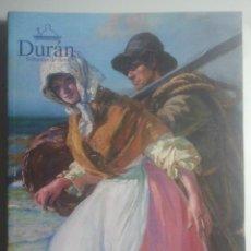 Arte: DURÁN - SUBASTAS DE ARTE - CATÁLOGO Nº 374 - PINTURA, MUEBLES, JOYAS, ARTE, ANTIGÜEDADES ... 2002. Lote 158608922