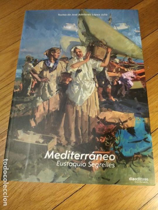 LIBRO DE EUSTAQUIO SEGRELLES, MEDITERRÁNEO, 72 PÁGINAS. PERFECTO ESTADO (Arte - Catálogos)