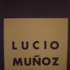 Arte: LUCIO MUÑOZ. RAFAEL ALBERTI. GALERÍA JUANA MORDÓ. MADRID. 1967. Lote 159270454