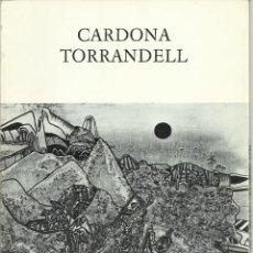 Arte: CARDONA TORRANDELL, ANTOLÓGICA 1956 - 1975 .GALERÍA DAU AL SET, 1975, CATÁLOGO EXTRA. Lote 159372554
