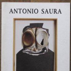 Arte: ANTONIO SAURA EN LA MEMORIA DE ANTONIO PÉREZ. UNED, BARBASTRO, DIC 98-ENERO 1999. 23 X 17 CM. 12 PGS. Lote 159484554
