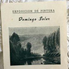 Arte: EXPOSICIÓN DE PINTURA DE DOMINGO SOLER EN LA SALA BUSQUETS DEL PASEO DE GRACIA FECHADA EN 1951. Lote 159517846
