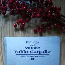 Arte: CATÁLOGO DEL MUSEO PABLO GARGALLO DE ZARAGOZA. Lote 159790222