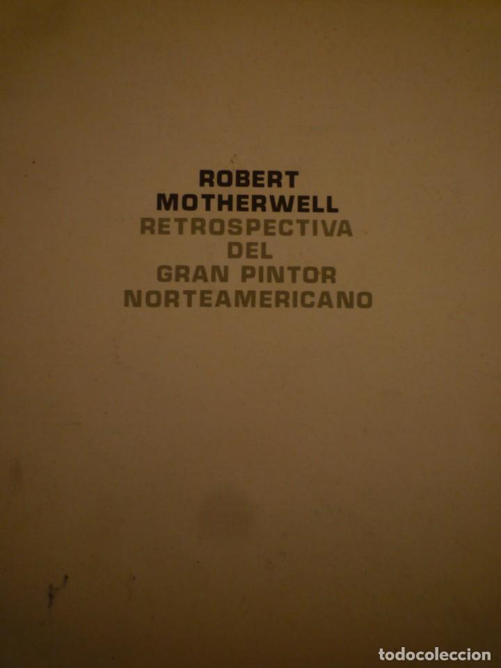 ROBERT MOTHERWELL. RETROSPECTIVA. MUSEO ARTE MODERNO. MEXICO. C.1975. + 7 FOTOGRAFÍAS. (Arte - Catálogos)