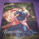 Arte: TINTORETTO MUSEO NACIONAL DEL PRADO EDICION A CARGO DE MIGUEL FALOMIR DESCATALOGADO . Lote 160984826