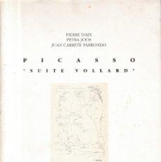 Arte: PICASSO - SUITE VOLLARD / CATALOGO EXPOSICION - ALCOI 1995. Lote 161122046