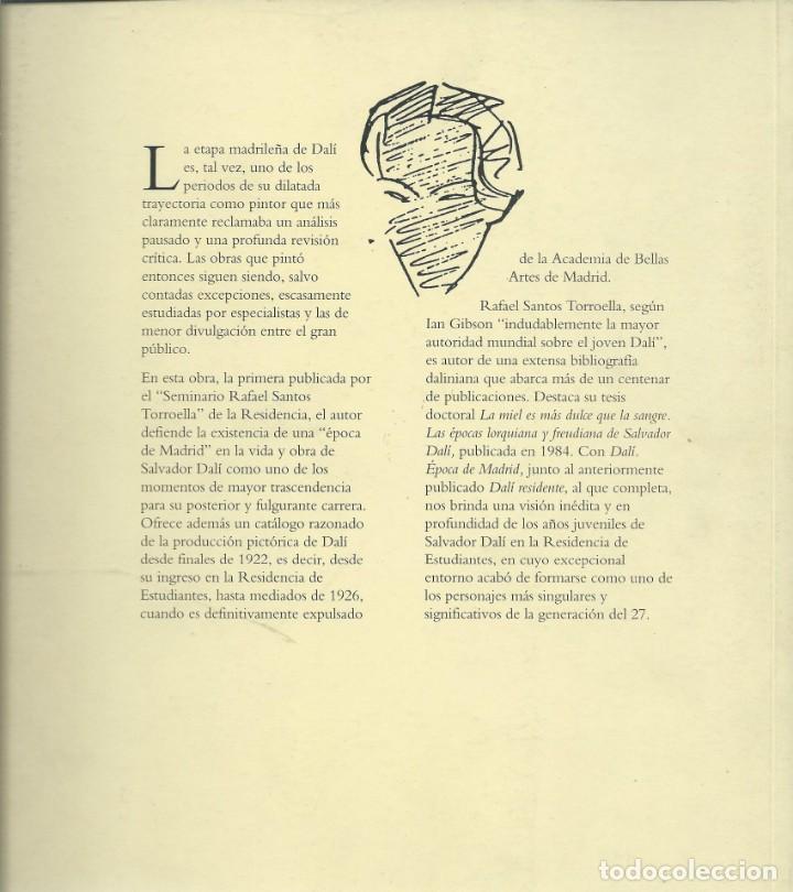 Arte: R. SANTOS TORROELLA, DALI EPOCA DE MADRID. (PUBLICACIONES RESIDENCIA DE ESTUDIANTES 1994) - Foto 2 - 161468482