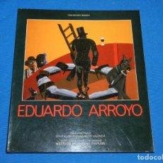 Arte: (M) EDUARDO ARROYO , SALA PARPALLO , VALENCIA 1984 , COLECCION IMAGEN , 144 PAG , RUSTICA. Lote 161690278