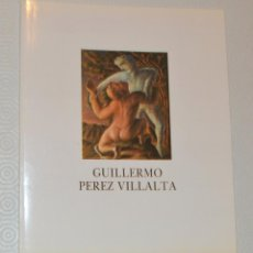 Arte: GUILLERMO PEREZ VILLALTA - LUZAN - CON DIPTICO. Lote 161722514