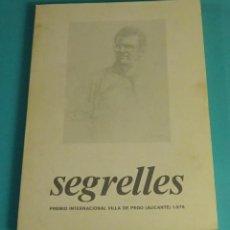 Arte: EUSTAQUIO SEGRELLES. CATÁLOGO EXPOSICIÓN OBRA ACTUAL. SALA SEGRELLES. VALENCIA 1978. Lote 162034098