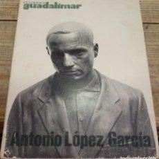 Arte: ANTONIO LOPEZ GARCÍA / CUADERNOS GUADALIMAR / EDICIONES RAYUELA. Nº 2. 1977.. Lote 162045886