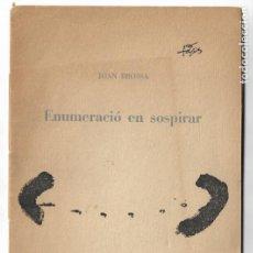 Arte: JOAN BROSSA - ENUMERACIÓ EN SOSPIRAR - PAPELES DE SON ARMADANS - AUTÓGRAFO - ANTONI TÀPIES 1960. Lote 162705802