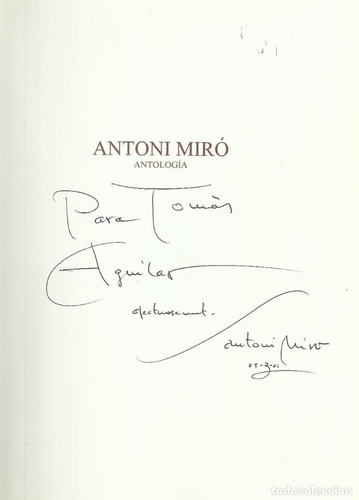 Arte: Antoni Miró, antología. Dedicado y firmado,Alicante 1999, 415 páginas. - Foto 2 - 162817722