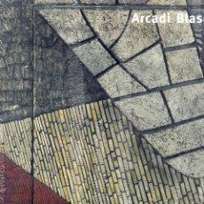 Arte: ARCADI BLASCO. VARIOS. VALENCIA. FUNDACIÓ BANCAIXA. 2001. . Lote 162994758