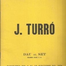 Arte: TURRÓ, GALERÍA DAU AL SET. 1976. Lote 163616854
