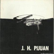 Arte: J.H. PIJUAN.CUADERNOS DE ARTE, CORDOBA 1963. Lote 163622538