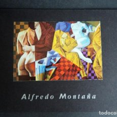 Arte: ALFREDO MONTAÑA. CATALOGO GALLERY ART BELENKY BROTHERS. NEW YORK. 1997. Lote 163774182