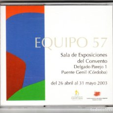 Arte: CATÁLOGO EQUIPO 57 2003. Lote 163783662